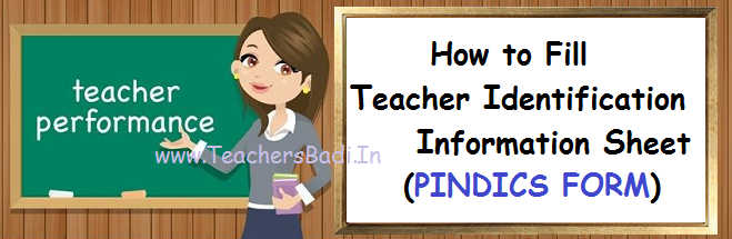 How to Fill Teacher Identification Information Sheet (PINDICS FORM)