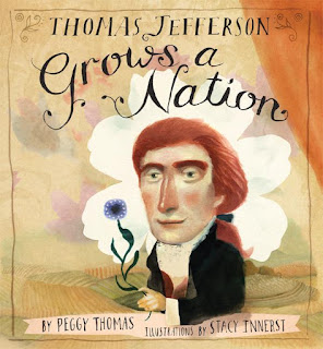 Thomas Jefferson Grows a Nation by Peggy Thomas book cover nonfiction biography