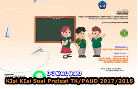 Kisi Kisi Soal Pre Test Untuk TK/PAUD 2017/2018