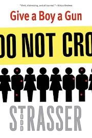 Hora de Ler: Give a Boy a Gun - Todd Strasser