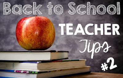 Back to School Teacher Tips #2