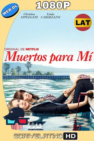 Muertos para Mí (2019) Temporada 1 WEB-DL 1080p Latino-Ingles MKV