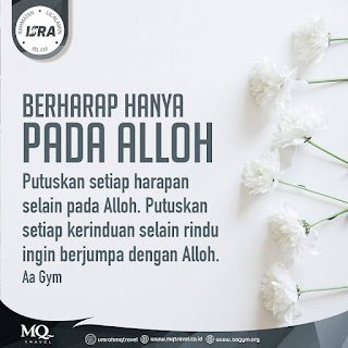 Berharap Hanya Pada Allah - Qoutes - Kajian Islam Tarakan