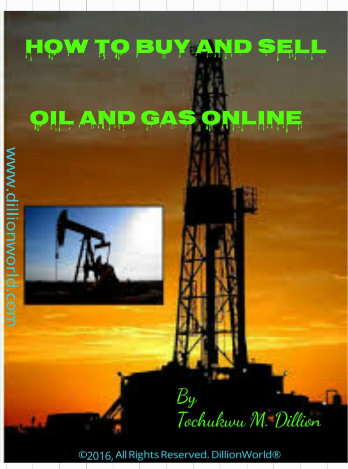 How To Buy And Sell Oil And Gas Online