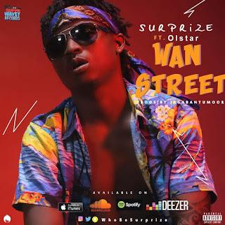 Surprize ft. Olstar - Wan Street 2