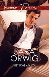 Sara Orwig - Misterios y Pasión