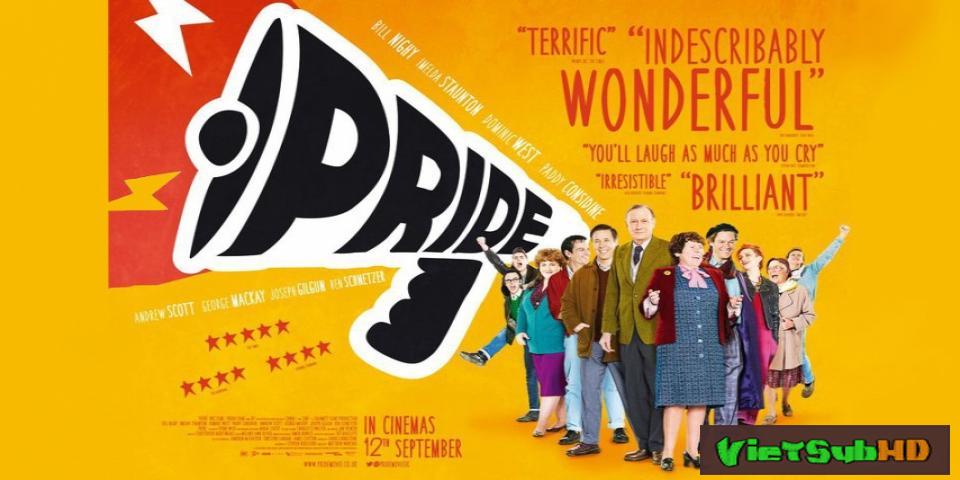 Phim Tự hào VietSub HD | Pride 2014