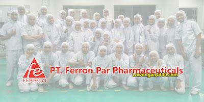 Lowongan Kerja PT Ferron Par Pharmaceuticals Cikarang