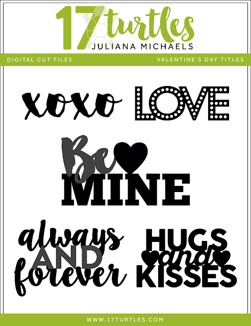 Valentine's Day Titles Free Digital Cut File by Juliana Michaels 17turtles