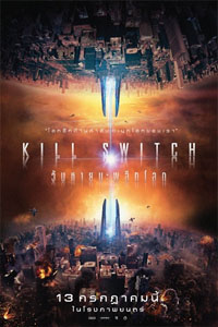 Kill Switch (2017) วันหายนะพลิกโลก [HD]