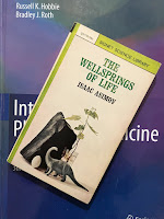 The Wellsprings of Life, by Isaac Asimov, superimposed on Intermediate Physics for Medicine and Biology.