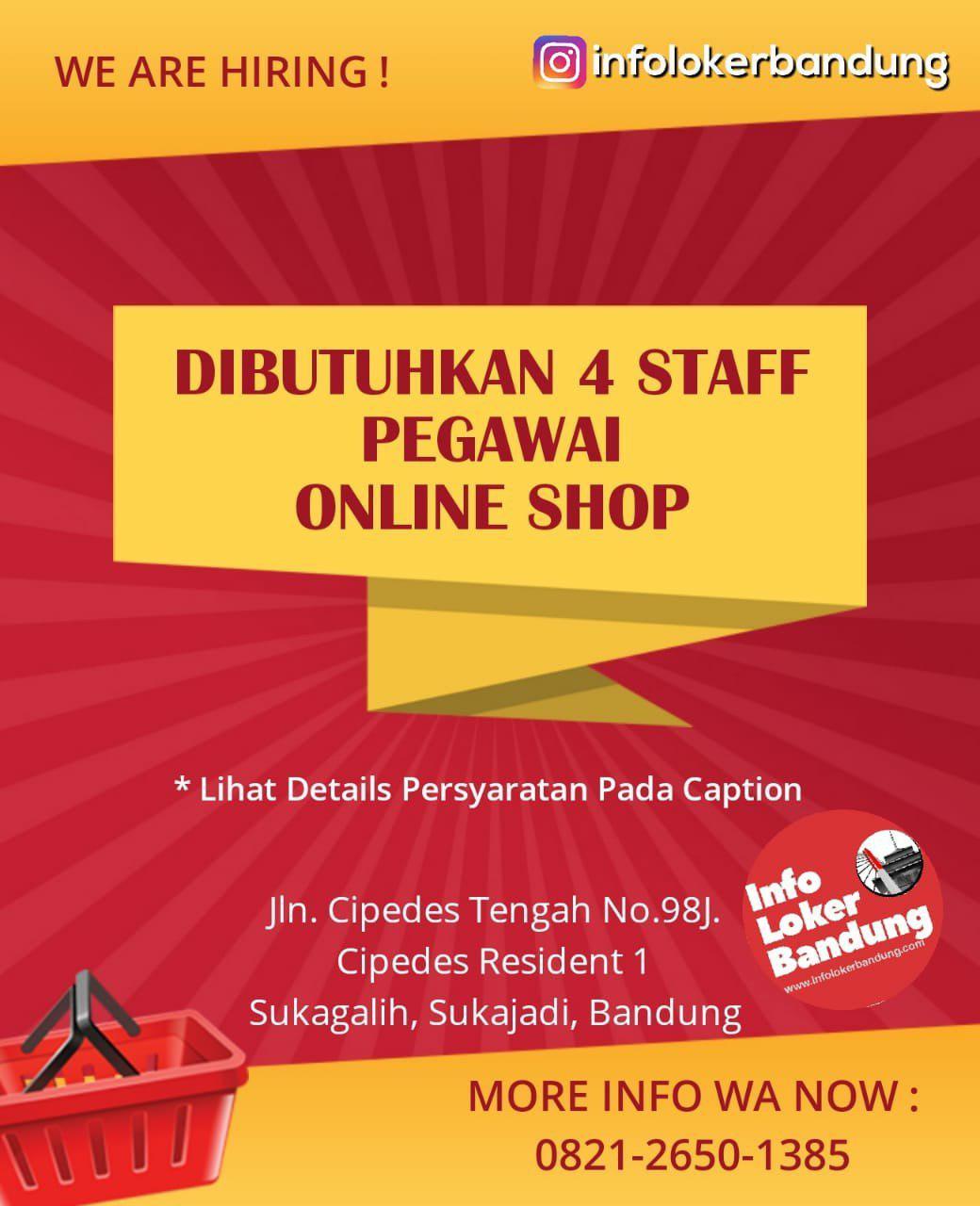 Lowongan Kerja 4 Staff Pegawai Online Shop Bandung Januari 2019