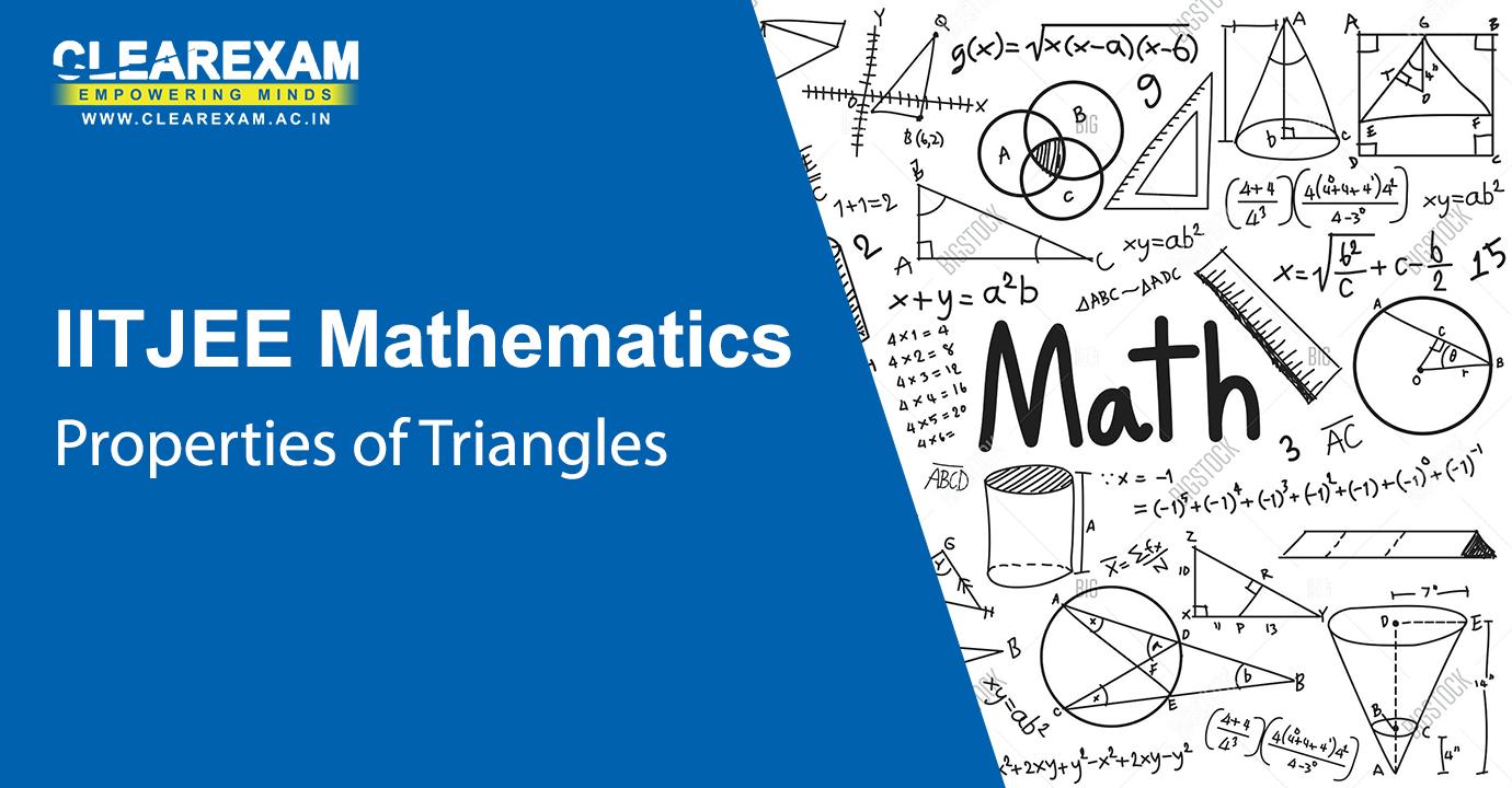 IIT JEE Mathematics Properties of Triangles