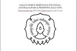 MAKALAH PASANG SURUT HUBUNGAN INDONESIA-AUSTRALIA PASCA PERISTIWA BALI NINE