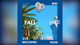 Music: Davido – Fall (Remix) ft. Busta Rhymes x Prayah