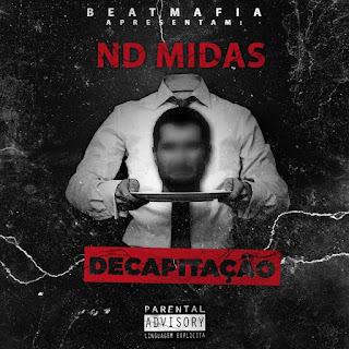 ND Midas - Decapitação (Freestyle)