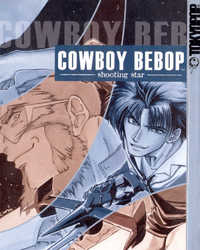 Cowboy Bebop: Shooting Star