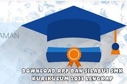 Download Rpp dan Silabus SMK Kurikulum 2013 Lengkap