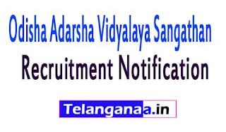 Odisha Adarsha Vidyalaya Sangathan OAVS Recruitment Notification 2017