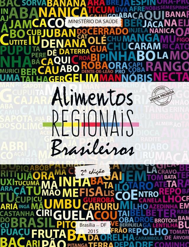 Livro Alimentos Regionais Brasileiros - Foto: Divulgação