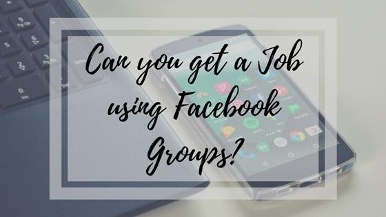 Can you get a Job using Facebook Groups?