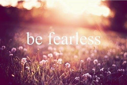 be fearless quotes