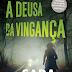 "Topseller | ""A Deusa da Vingança The Camilla Trilogy - Volume 2"" de Sara Blædel"