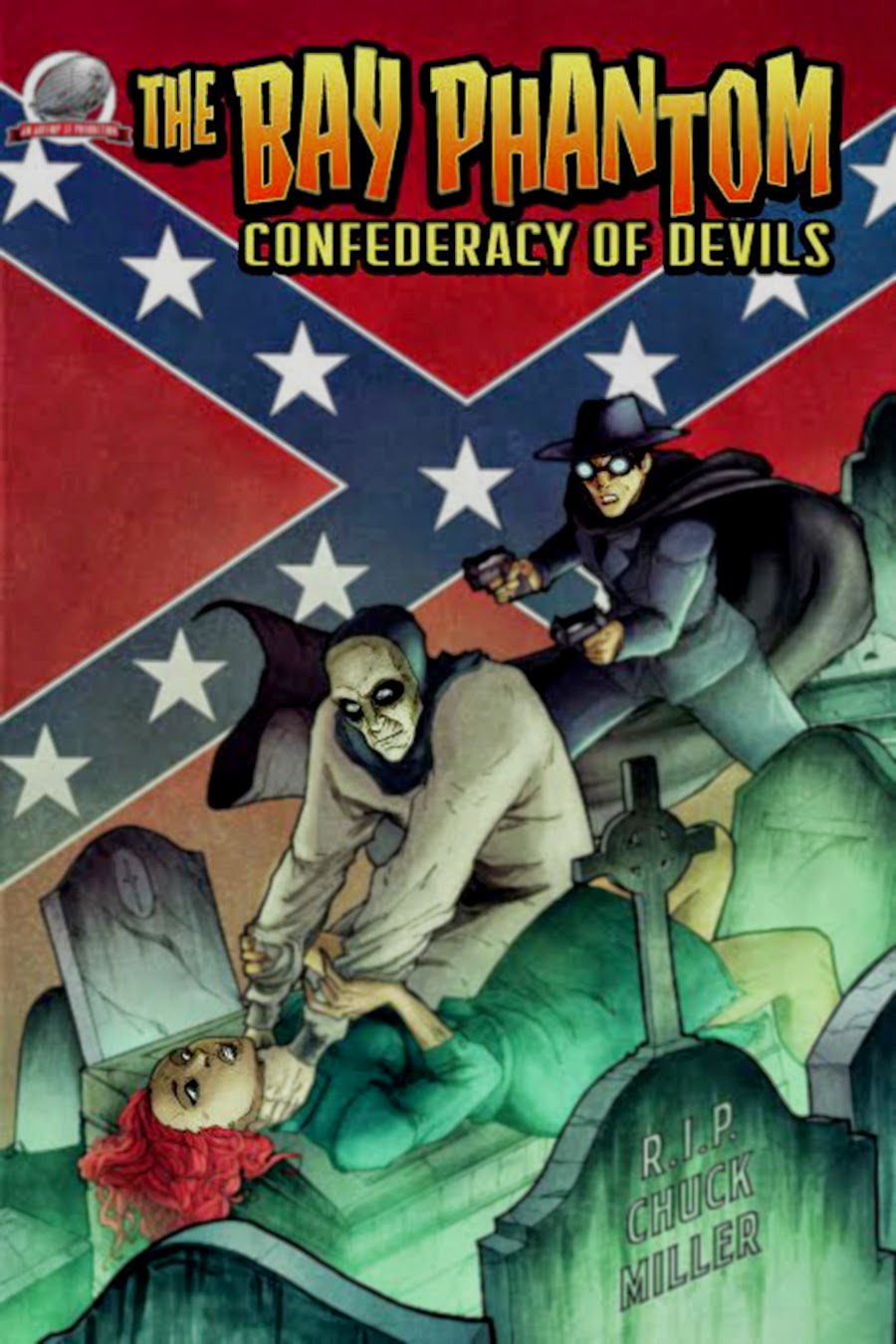 Airship 27 Production announces the release Chuck Miller's newest pulp  thriller, The Bay Phantom – Confederacy of Devils.