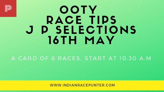Ooty Race Tips 16th May