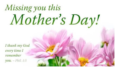 Happy Mother day wishes for mother: i thank my God every time i remember you
