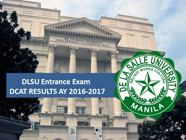 DLSU Entrance Exam DCAT Results for AY 2016-2017 release on February 27