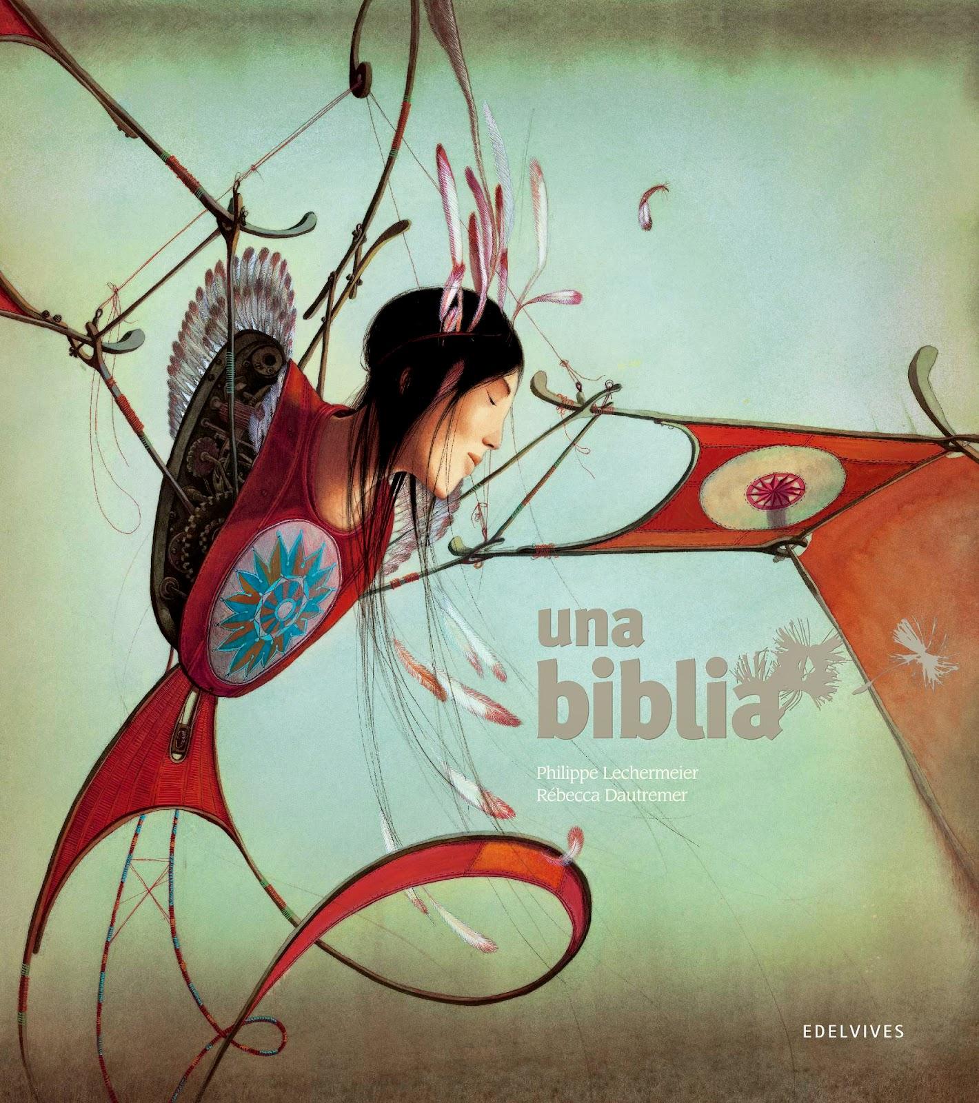Una biblia Rébecca Dautremer