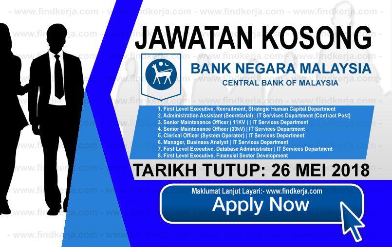 Jawatan Kerja Kosong BNM - Bank Negara Malaysia logo www.findkerja.com mei 2018