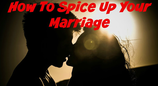 8 Fun Ways to Spice Up Your Marriage