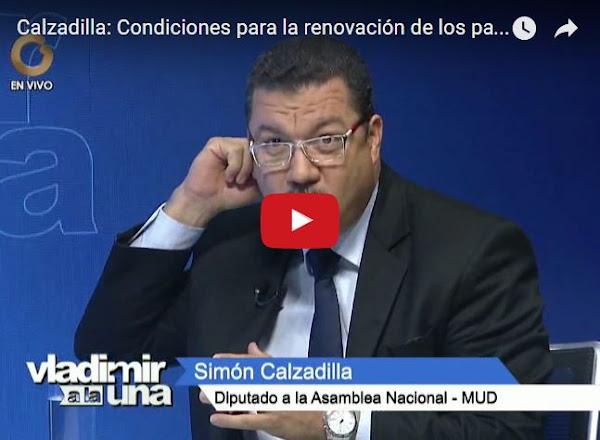Simón Calzadilla afirma que es imposible renovar partidos con esas condiciones
