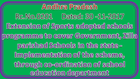 Rc No 201 || Extension of Sports adopted schools programme to cover Government, Zilla parishad Schools in the state -Implementation of the scheme, through co-ordination of school education department