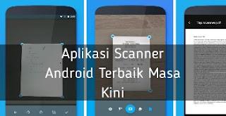 https://cakwafaae.blogspot.com/2018/07/6-aplikasi-scanner-android-terbaik-masa.html