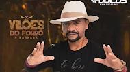 Baixar – Vilões do Forró e Karkará – CD Matuto Sonhador – Maio 2019