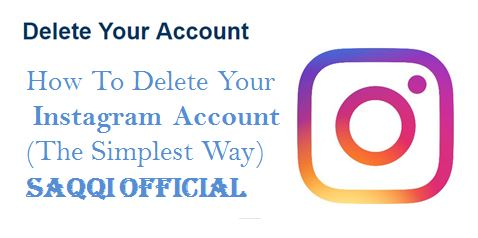 SAQQI OFFICIAL: How To Delete Your Instagram Account