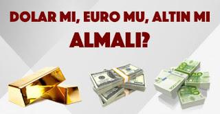 Yatırımı dolara mı yoksa euro'ya mı