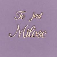 https://www.craftymoly.pl/pl/p/150-Tekturka-napis-To-jest-Milosc-G2/1899