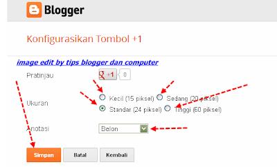 cara menambah widget tombol +1 di blog baru