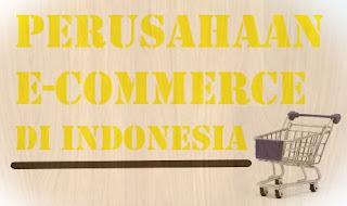 10 Perusahaan E-commerce di Indonesia yang Terpopuler Untuk Belanja Online