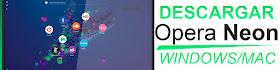 Como Descargar Opera Neon Ultima Versión 2018