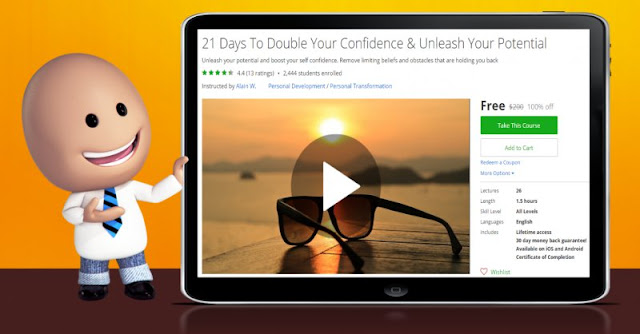 [100% Off] 21 Days To Double Your Confidence & Unleash Your Potential| Worth 200$