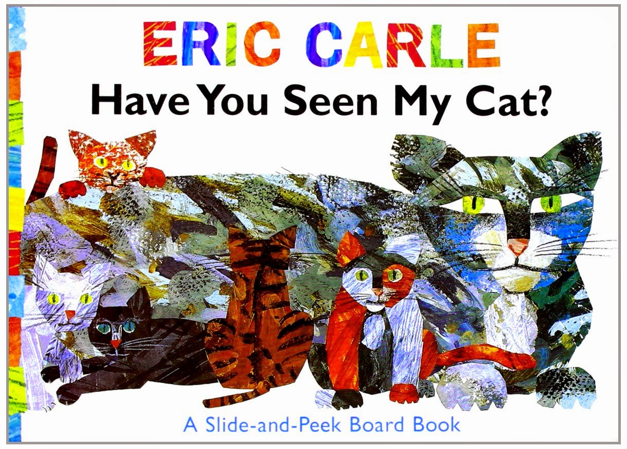 Have You Seen My Cat? by Eric Carle, part of children's book review list about cats