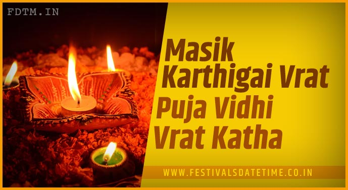 Masik Karthigai Vrat Puja Vidhi and Masik Karthigai Vrat Katha