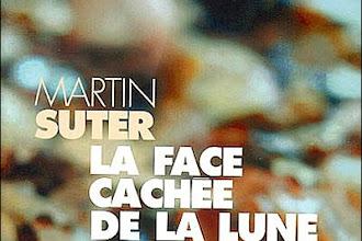 Lundi Librairie : La face cachée de la lune - Martin Suter