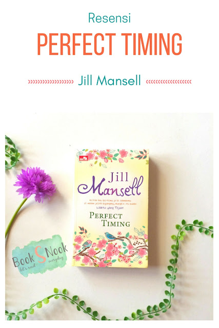 resensi novel perfect timing, resensi perfect timing, novel perfect timing, novel jill mansell, jill mansell perfect timing