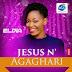 Unik Muzik: Eldia - Jesus N'Agaghari || @EldiaWTK